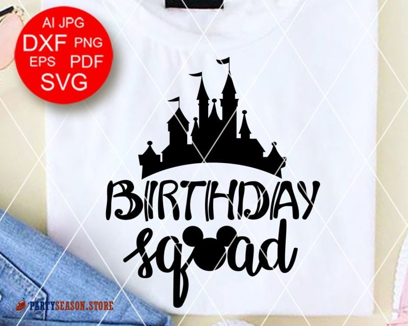 Party Season Store Birthday squad sign svg