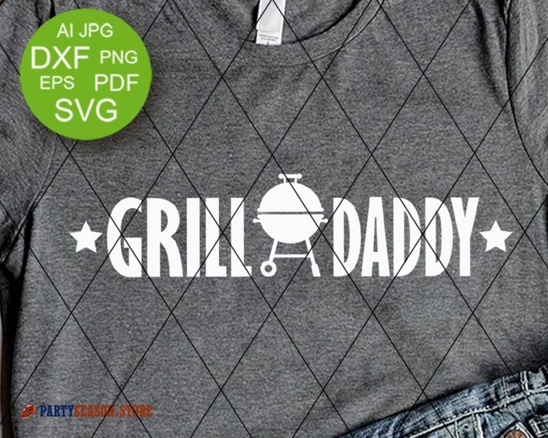 Grill daddy svg files sayings Fathers day gift vector file Grill apron  decor Barbeque sign Grilling svg files for Cricut Dxf Png Silhouette