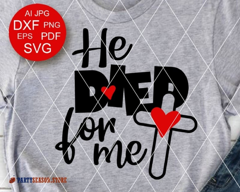 He died for me Party season store