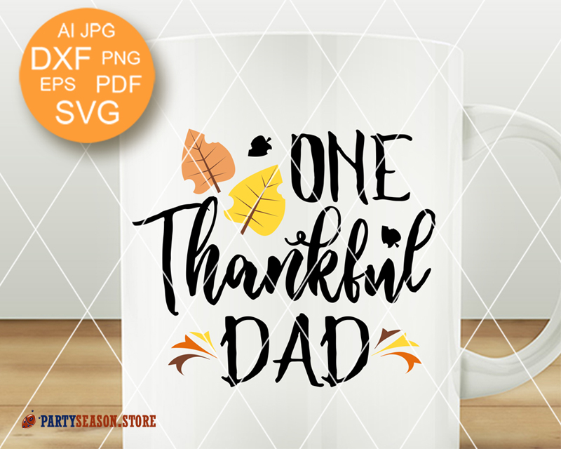 One Thankful Dad Svg