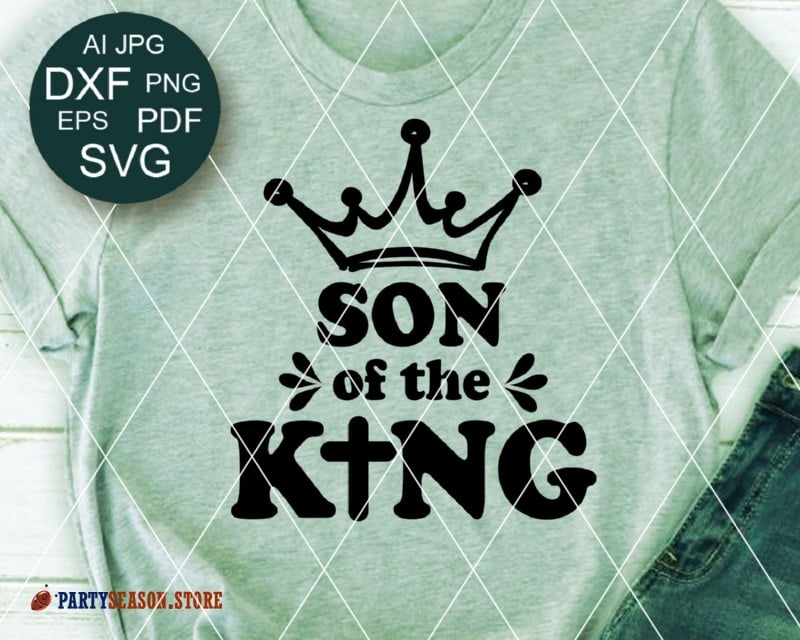 SON of the king Party season store