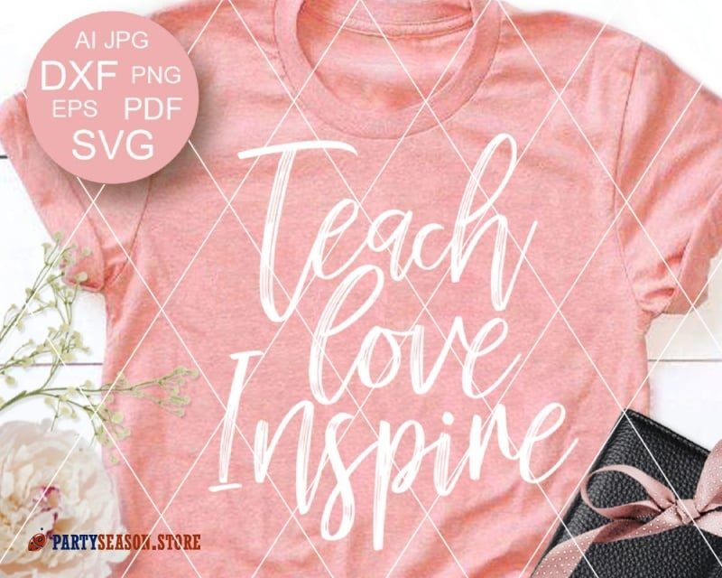 Teach love inspire Party Season