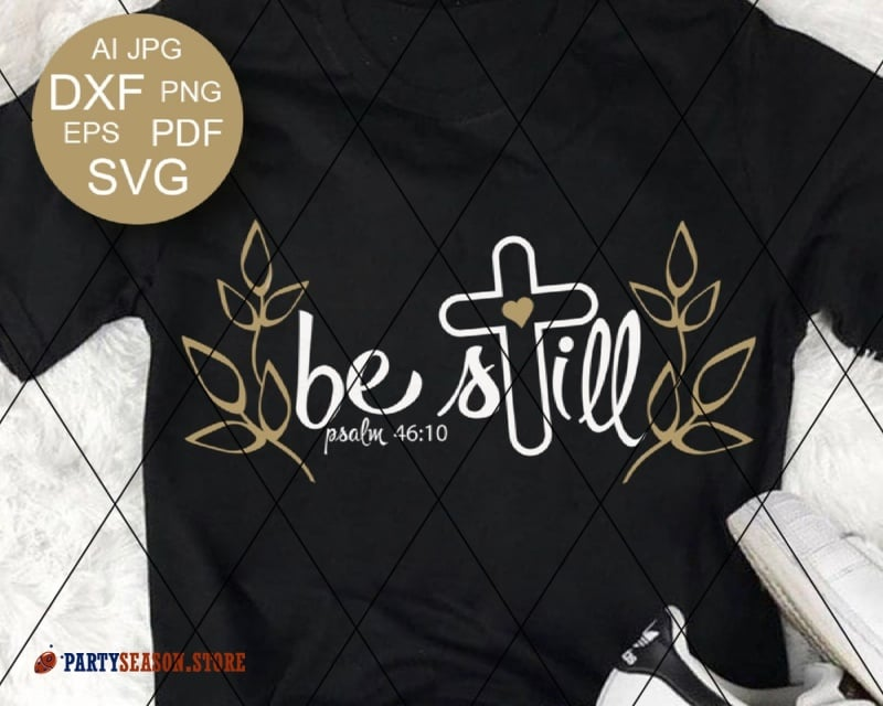 Be Still SVG  Party season Store 1