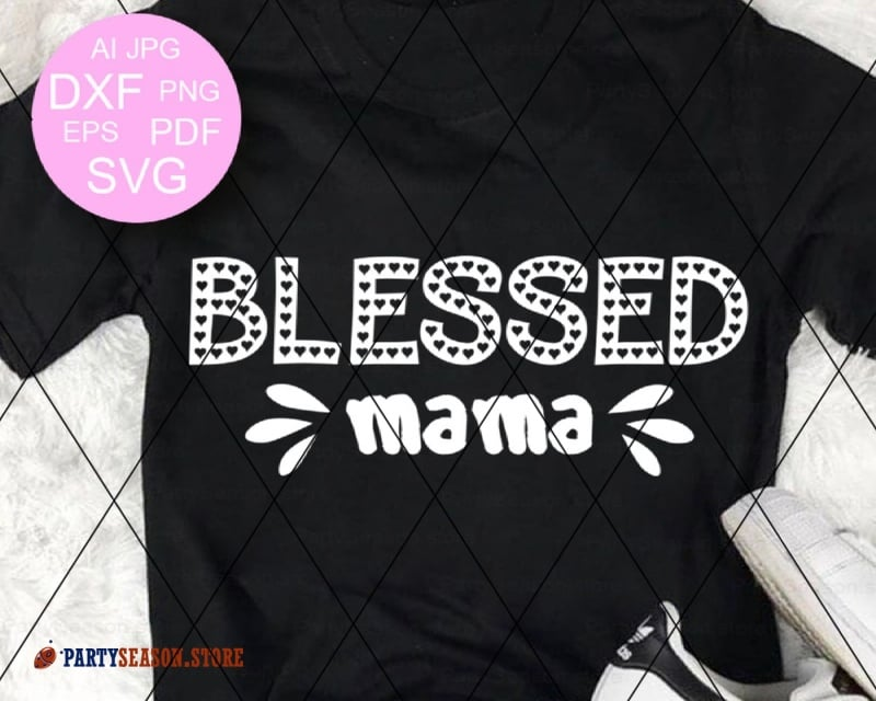 blessed mama Party season