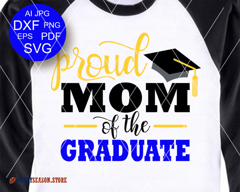 Proud mom of the graduate Party Season store