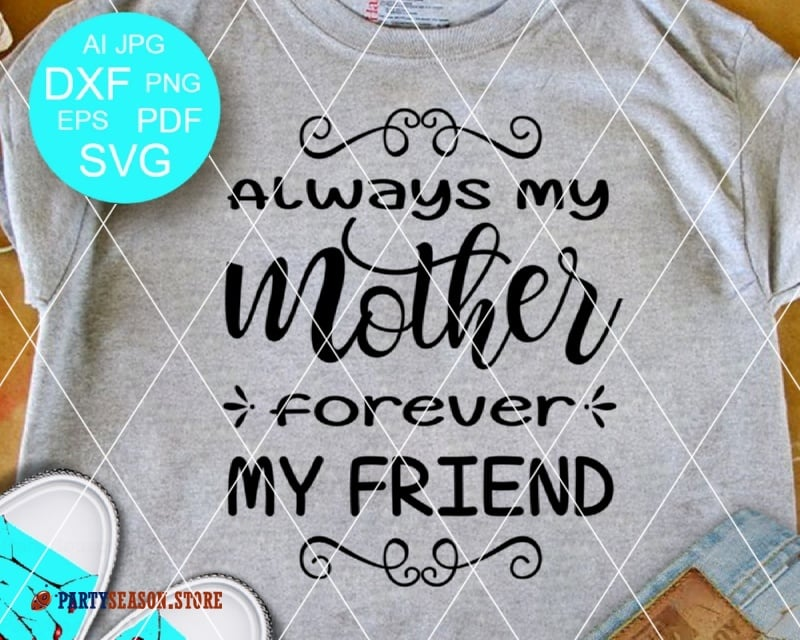 Always My Mother Forever my friend party season store
