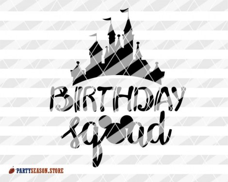 Party Season Store Birthday squad sign svg 3