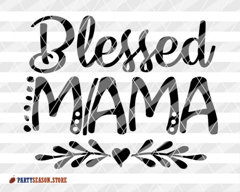 Party season store Blessed mama Heart clipart  9
