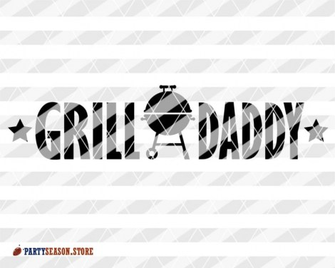 Party season store Grill daddy 3