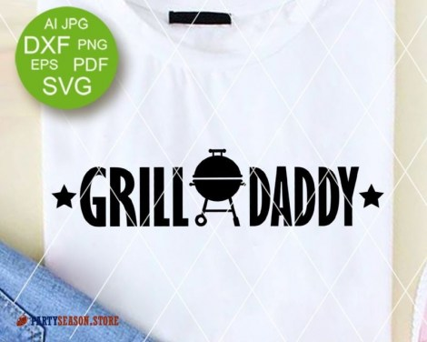 Party season store Grill daddy 2