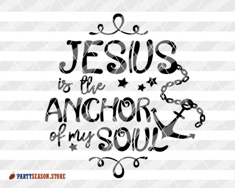 Jesus is the anchor of my soul 2