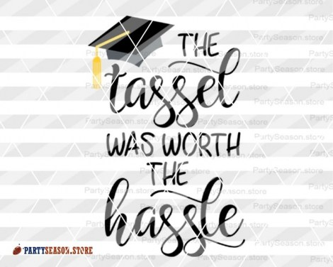 The Tassel Was Worth The Hassle Party Season store 3