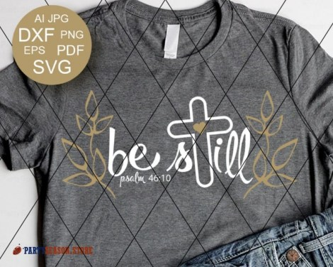 Be Still SVG  Party season Store
