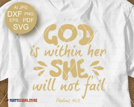 She Will Not Fail Svg Party season store 1