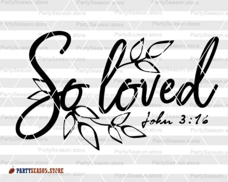 Loved SVG John 3:16  Party season Store 3