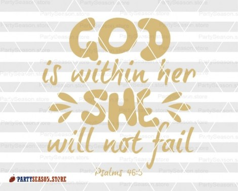 She Will Not Fail Svg Party season store 2
