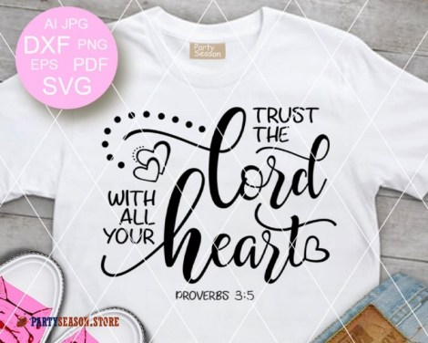 Trust The Lord With all Your Heart  Party season Store 1
