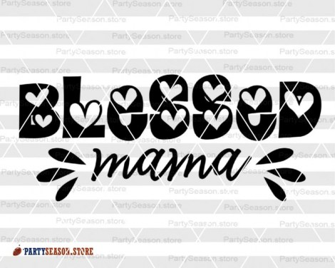 blessed mama 12 Party season store
