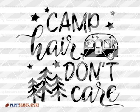 camp hair dont care Party season 3