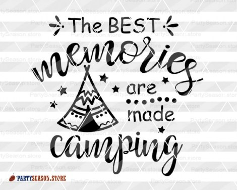 the best memories are made camping tent Party season 2