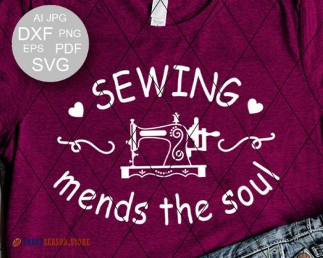 Sewing mends the soul SVG Party season Store 1