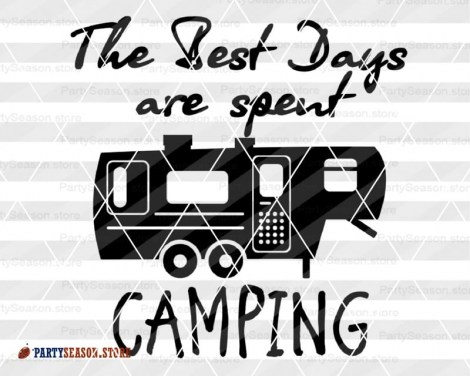Best Days are spent Camping Party season 2