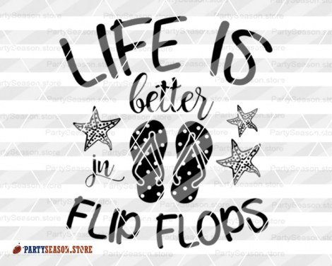 Life Is Better In Flip Flops Party Season store 3