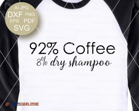 Coffee and Dry Shampoo svg party season store 2