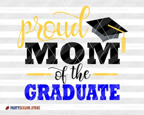Proud mom of the graduate Party Season store 2