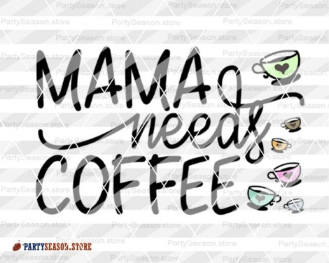 Mama needs coffee party season store 2