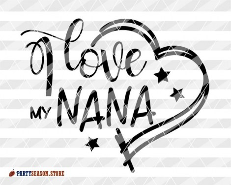 I love my nana party season store 8