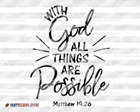With God All Things are Possible  Party season store 3