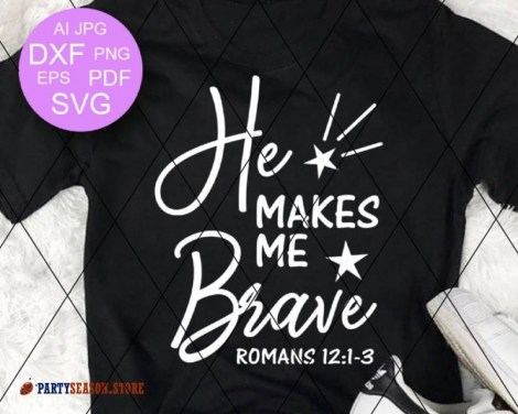 He Makes Me Brave Party season store 2