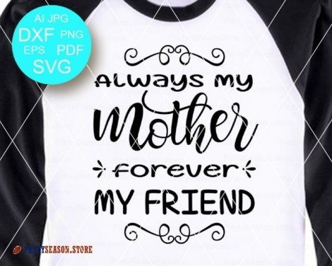 Always My Mother Forever my friend party season store 2