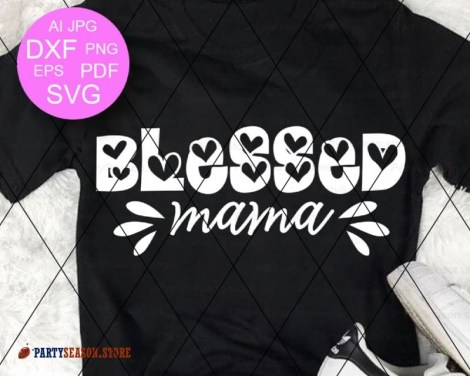 blessed mama 1 Party season store