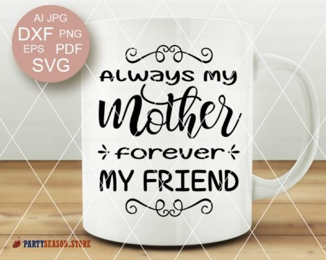 Always My Mother Forever my friend party season store 3
