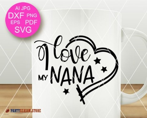 I love my nana party season store 7