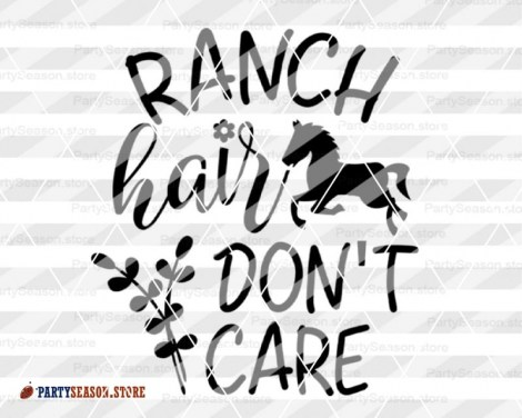 ranch hair dont care Party season 4