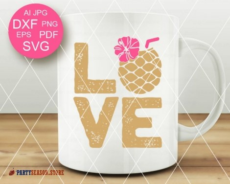 Love SVG Pineapple Party season 3