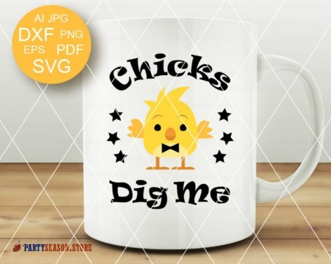 Chicks Dig Me SVG Party season store 2