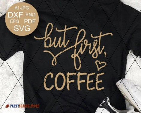But First Coffee 33 party season store