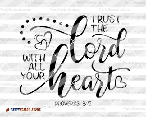 Trust The Lord With all Your Heart  Party season Store 5