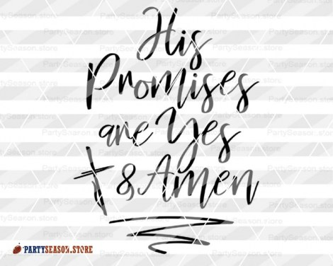 His Promises are Yes and Amen Party season store 3