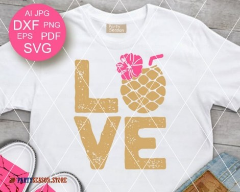 Love SVG Pineapple Party season 1
