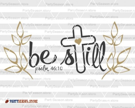 Be Still SVG  Party season Store 2