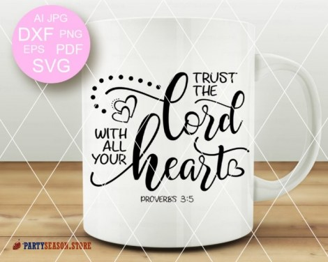 Trust The Lord With all Your Heart  Party season Store 3