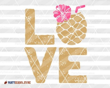 Love SVG Pineapple Party season 4