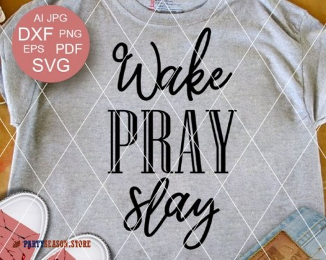 Wake Pray Slay Party season store 2