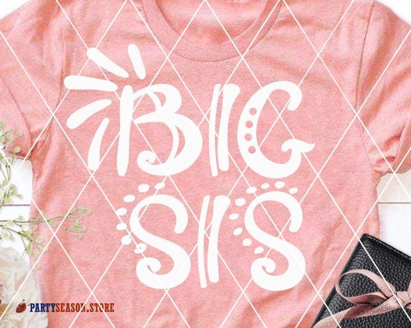 Big Sis Svg