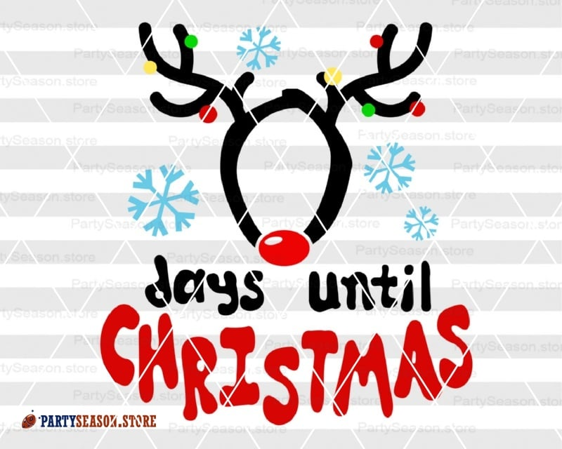 Days Until Christmas Chart Deer svg Party Season
